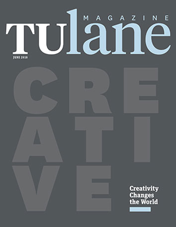 Tulane Magazine June 2018