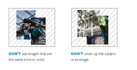 Don't use images that are the same color, and don't cover up the subject in an image.